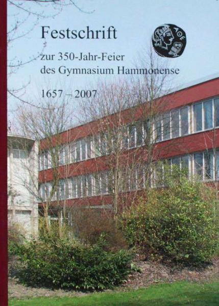 Festschrift zur 350-Jahr-Feier des Gymnasium Hammonense