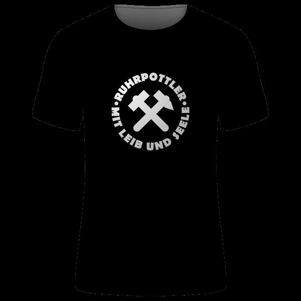 """Unisex T-Shirt """"Ruhrpottler - Mit Leib und Seele"""""""